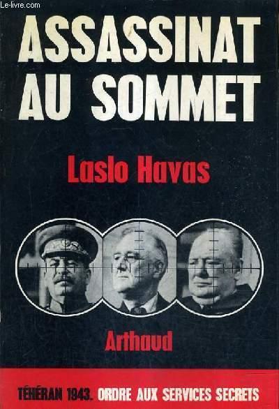 ASSASSINAT AU SOMMET - TELERAN 1943.