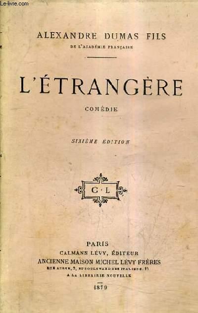 L'ETRANGERE COMEDIE / 7e EDITION.
