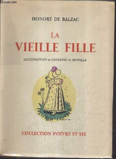 LA VIEILLE FILLE / COLLECTION POIVRE ET SEL.