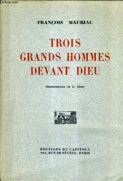 TROIS GRANDS HOMMES DEVANT DIEU.