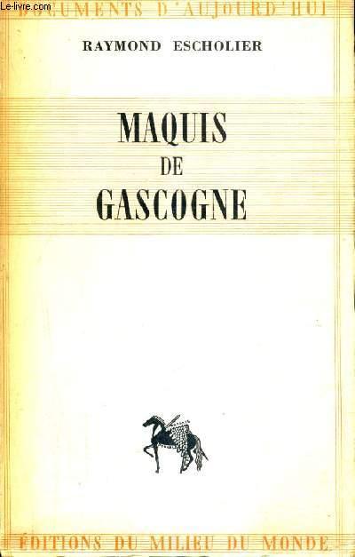 MAQUIS DE GASCOGNE.