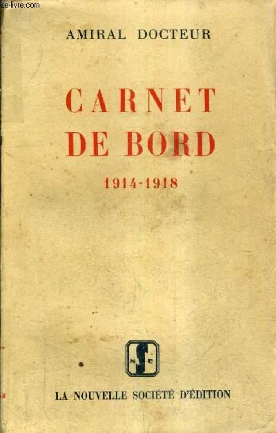 CARNET DE BORD 1914-1918.