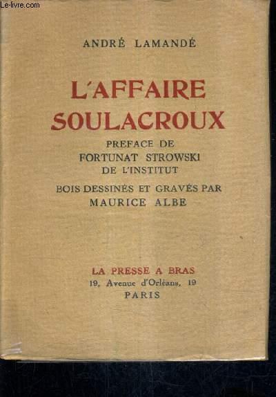 L'AFFAIRE SOULACROUX.