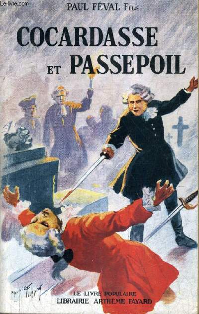 COCARDASSE ET PASSEPOIL - COLLECTION LE LIVRE POPULAIRE N°114.