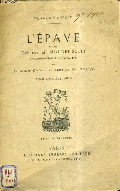 L'EPAVE POEME DIT PAR M.MOUNET SULLY .