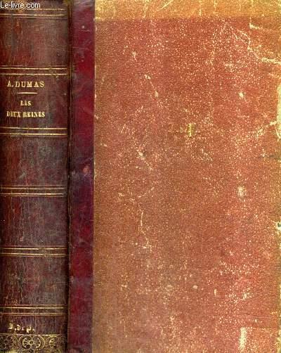 LES DEUX REINES SUITE ET FIN DES MEMOIRES DE MLLE DE LUYNES - EN DEUX TOMES - TOME 1 + TOME 2 EN 1 VOLUME.