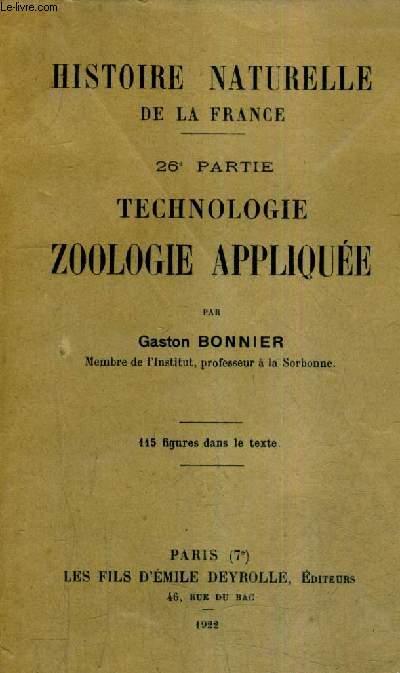 HISTOIRE NATURELLE DE LA FRANCE - 26E PARTIE TECHNOLOGIE APPLIQUEE .