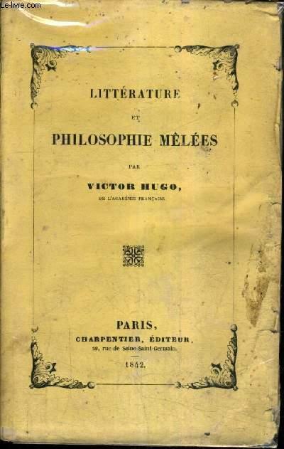 LITTERATURE ET PHILOSOPHIE MELEES.