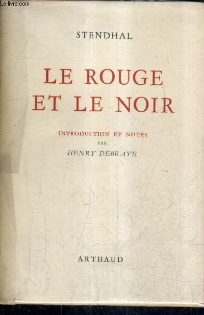 LE ROUGE ET LE NOIR CHRONIQUE DU XIXE SIECLE.