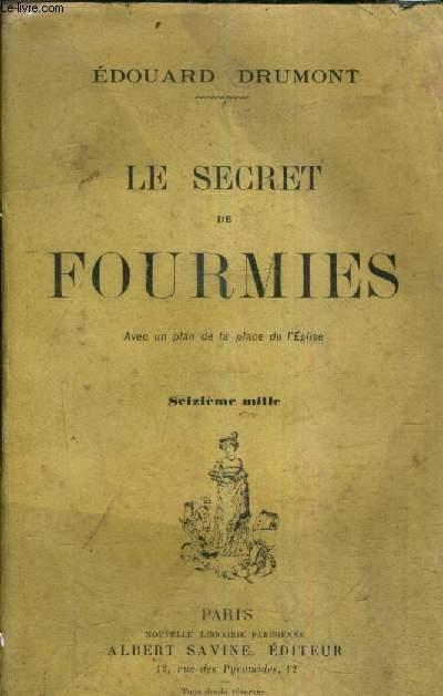 LE SECRET DE FOURMIES .