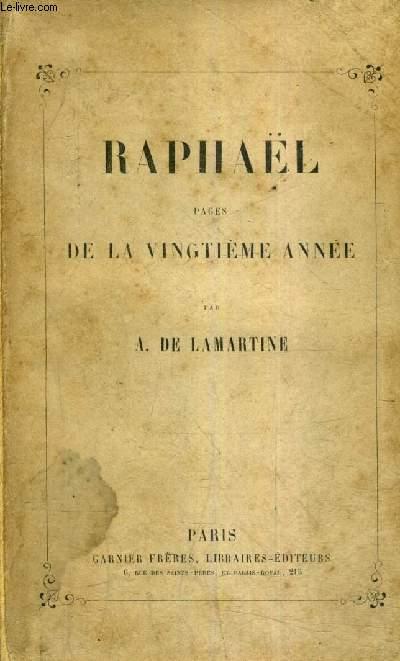 RAPHAEL PAGES DE LA VINGTIEME ANNEE.