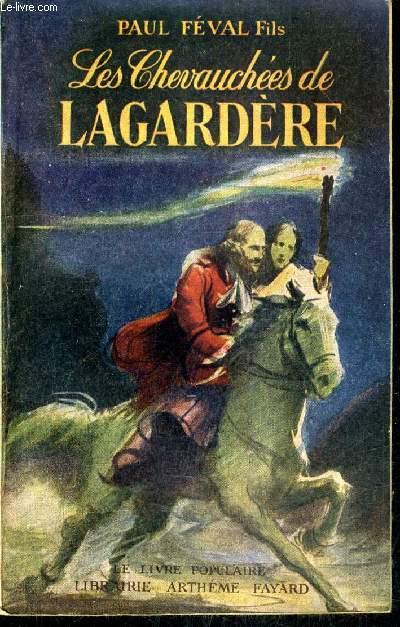 LES CHEVAUCHEES DE LAGARDERE.