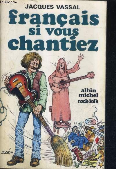 FRANCAIS SI VOUS CHANTIEZ A LA PATRIE LA CHANSON RECONNAISSANTE.