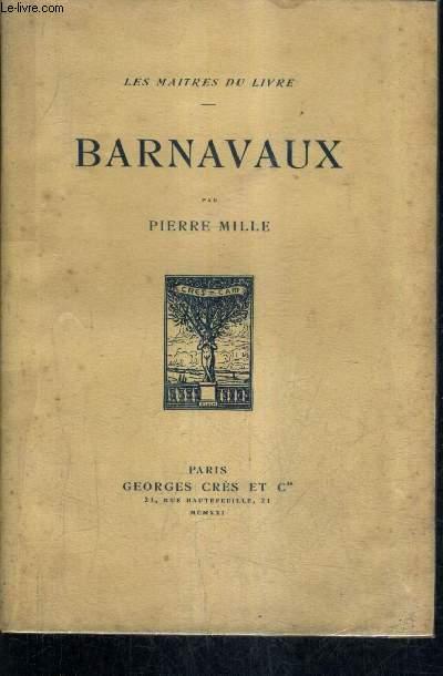 BARNAVAUX - LES MAITRES DU LIVRE.