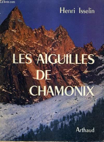 LES AIGUILLES DE CHAMONIX.