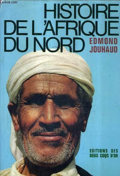 HISTOIRE DE L'AFRIQUE DU NORD.