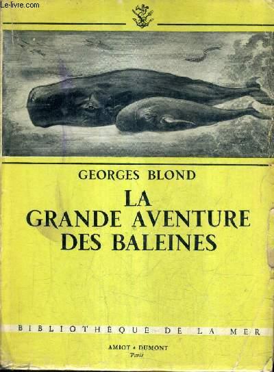 LA GRANDE AVENTURES DES BALEINES.