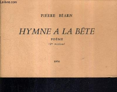 HYMNE A LA BETE POEME - 2E VISION.