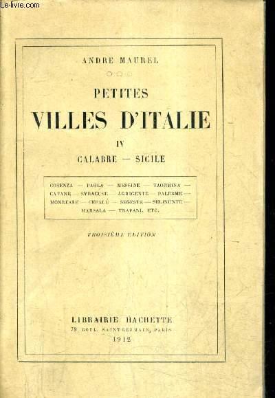 PETITES VILLE D'ITALIE - TOME 4 : CALABRE SICILE / 3E EDITION.