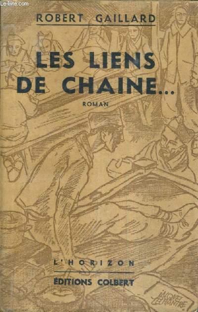 LES LIENS DE CHAINE ...