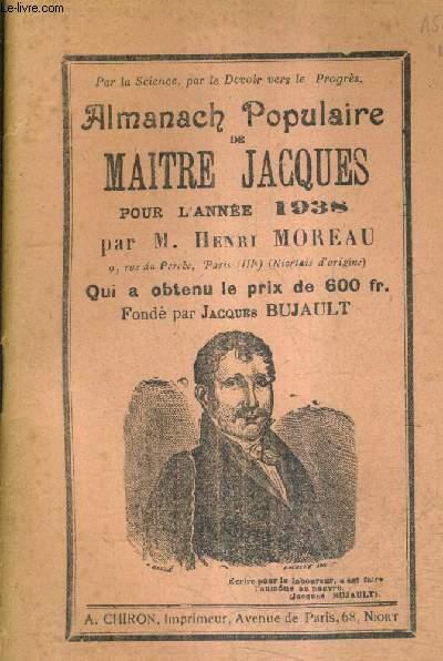 ALMANACH POPULAIRE DE MAITRE JACQUES POUR L'ANNEE 1938 .