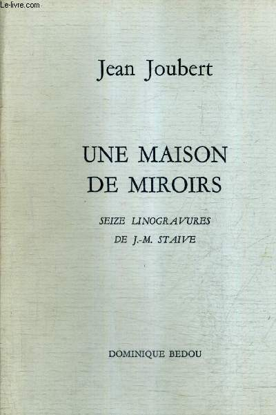 UNE MAISON DE MIROIRS.