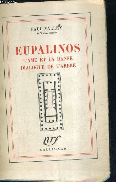 EUPALINOS L'AME ET LA DANSE DIALOGUE DE L'ARBRE.
