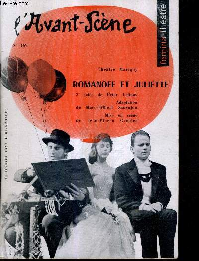 L'AVANT SCENE N°169 - THEATRE MARIGNY - ROMANOFF ET JULIETTE 3 ACTES - 28 FEVRIER 1958.