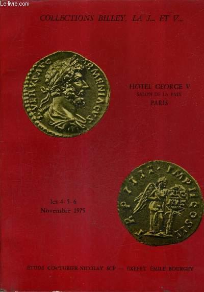 CATALOGUE DE VENTES AUX ENCHERES - COLLECTIONS BILLEY LA J... ET V... MONNAIES GRECQUES ROMAINES BYZANTINES GAULOISES FEODALES FRANCAISES ETRANGERES - HOTEL GEORGE V - 4 ET 5 NOV 1975.