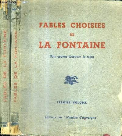 FABLES CHOISIES DE LA FONTAINE - EN DEUX TOMES - TOMES 1 + 2.