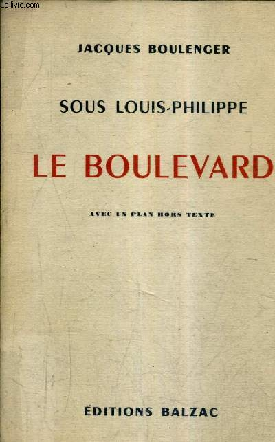 SOUS LOUIS PHILIPPE - LE BOULEVARD.