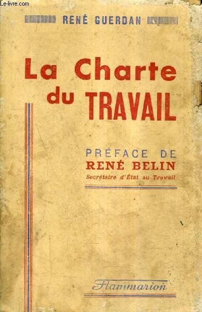 LA CHARTE DU TRAVAIL .