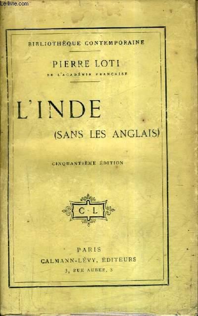 L'INDE (SANS LES ANGLAIS) - 50E EDITION.