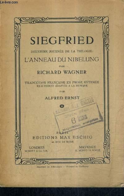 SIEGFRIED DEUXIEME JOURNEE DE LA TRILOGIE L'ANNEAU DU NIBELUNG.
