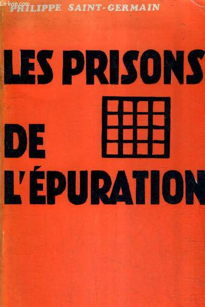 LES PRISONS DE L'EPURATION (ARTICLE 75).