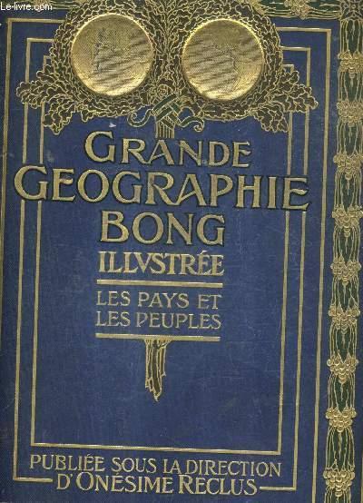 GRANDE GEOGRAPHIE BONG ILLUSTREE - LES PAYS ET LES PEUPLES - TOME 3 .