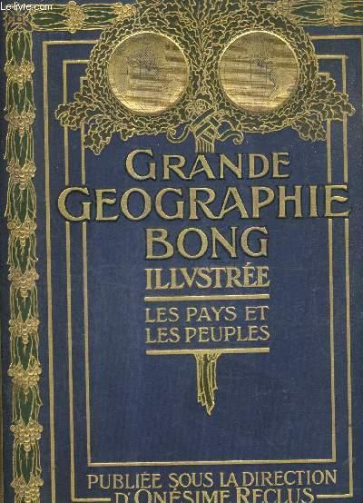 GRANDE GEOGRAPHIE BONG ILLUSTREE - LES PAYS ET LES PEUPLES - TOME 4 .
