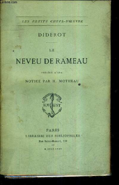 LE NEVEU DE RAMEAU PRECEDE D'UNE NOTICE PAR H.MOTHEAU.