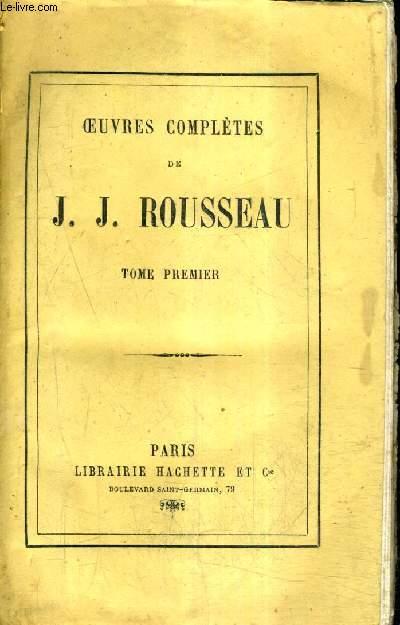 OEUVRES COMPLETES DE J.J.ROUSSEAU - TOME 1 .