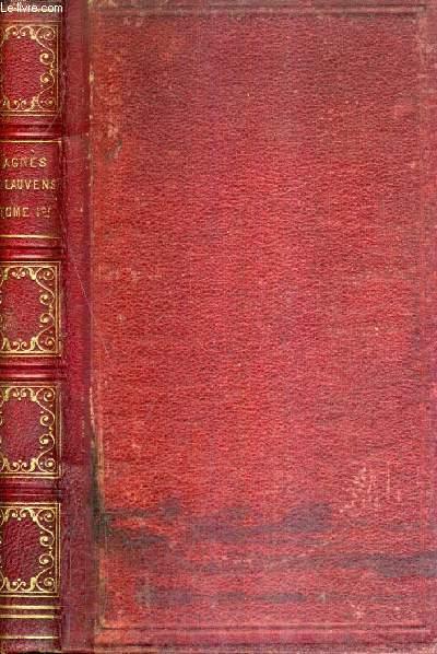 AGNES DE LAUVENS OU MEMORIAL DE SOEUR SAINT LOUIS CONTENANT DIVERS SOUVENIRS DE SON EDUCATION ET DE SA VIE DANS LE MONDE - TOME 1 / 8E EDITION.