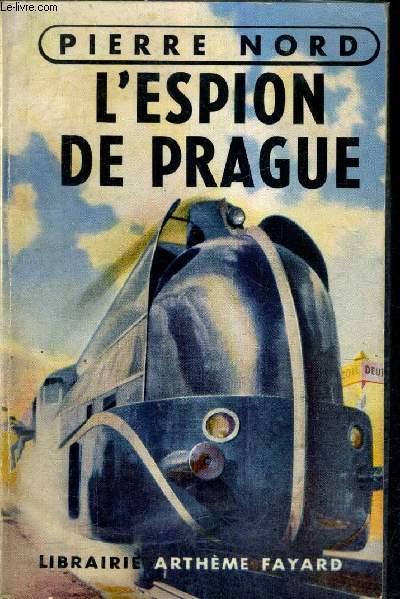L'ESPION DE PRAGUE.
