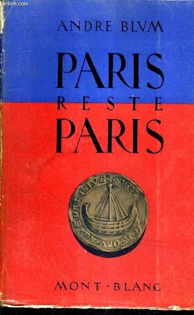 PARIS RESTE PARIS.