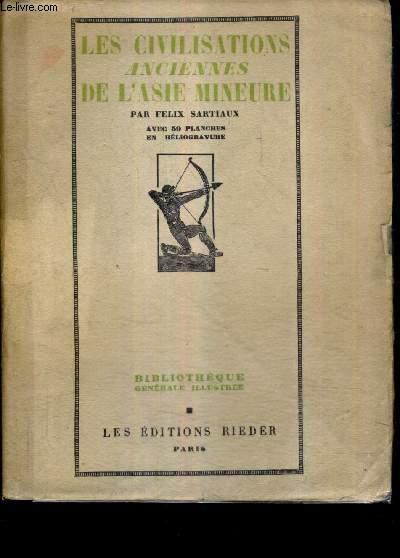 LES CIVILISATIONS ANCIENNES DE L'ASIE MINEURE.
