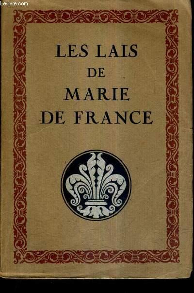LES LAIS DE MARIE DE FRANCE / 17E EDITION.