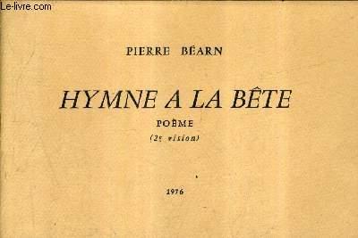 HYMNE A LA BETE - POEME - 2E VISION.