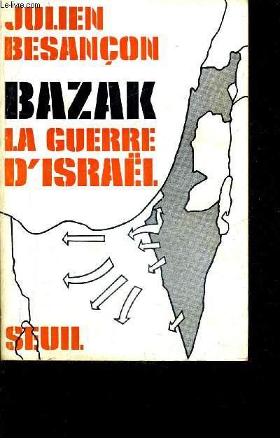 BAZAK LA GUERRE D'ISRAEL.