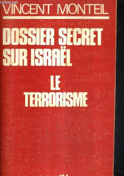 DOSSIER SECRET SUR ISRAEL - LE TERRORISME.