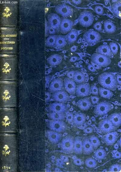 PREMIERES POESIES DE ALFRED DE MUSSET 1829-1835 - NOUVELLE EDTION.