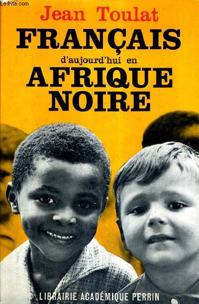 FRANCAIS D'AUJOURD'HUI EN AFRIQUE NOIRE.