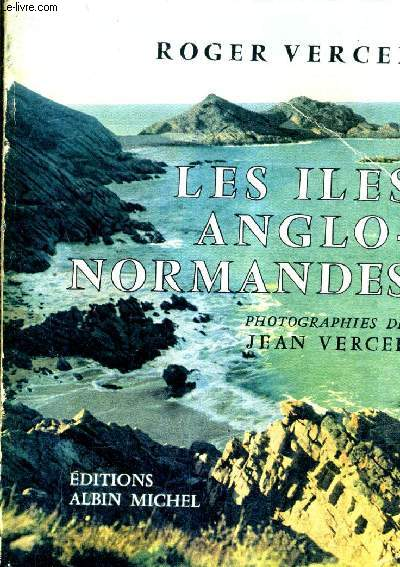 LES ILES ANGLO NORMANDES.